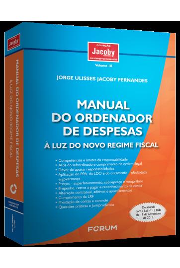 MANUAL DO ORDENADOR DE DESPESAS À LUZ DO NOVO REGIME FISCAL