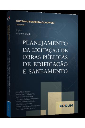 PLANEJAMENTO DA LICITAÇÃO DE OBRAS PÚBLICAS DE EDIFICAÇÃO E SANEAMENTO