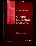 O PODER LEGISLATIVO MUNICIPAL - 2ª EDIÇÃO