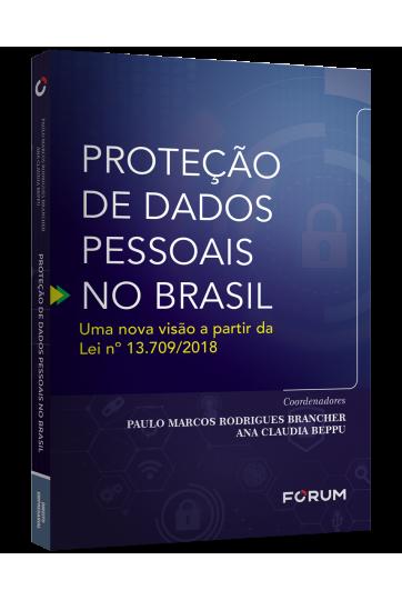 PROTEÇÃO DE DADOS PESSOAIS NO BRASIL