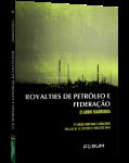 ROYALTIES DE PETRÓLEO E FEDERAÇÃO