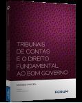 TRIBUNAIS DE CONTAS E O DIREITO FUNDAMENTAL AO BOM GOVERNO