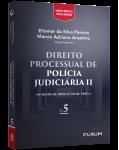 DIREITO PROCESSUAL DE POLÍCIA JUDICIÁRIA II