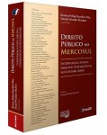 DIREITO PÚBLICO NO MERCOSUL INTERVENÇÃO ESTATAL, DIREITOS FUNDAMENTAIS E SUSTENTABILIDADE