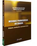 MEDIDAS PROVISORIAS NO BRASIL ORIGEM EVOLUCAO E PERSPECTIVAS