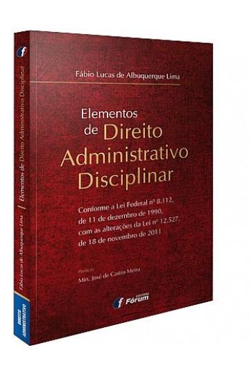ELEMENTOS DE DIREITO ADMINISTRATIVO DISCIPLINAR