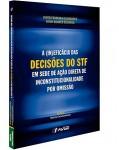 A (IN)EFICÁCIA DAS DECISÕES DO STF EM SEDE DE AÇÃO DIRETA DE INCONSTITUCIONALIDADE POR OMISSÃO
