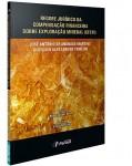 REGIME JURÍDICO DA COMPENSAÇÃO FINANCEIRA SOBRE EXPLORAÇÃO MINERAL (CFEM)