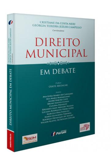 DIREITO MUNICIPAL EM DEBATE - VOLUME 2