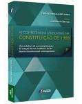 AS COMPETÊNCIAS LEGISLATIVAS NA CONSTITUIÇÃO DE 1988