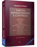 DIREITO ADMINISTRATIVO E CONTROLE - 4ª EDIÇÃO