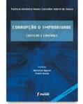 CORRUPÇÃO E IMPROBIDADE - CRÍTICAS E CONTROLE