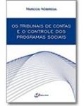 OS TRIBUNAIS DE CONTAS E O CONTROLE DOS PROGRAMAS SOCIAIS