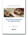 DO CONSENTIMENTO NO HOMICÍDIO
