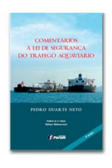 COMENTÁRIOS À LEI DE SEGURANÇA DO TRÁFEGO AQUAVIÁRIO 3ª EDIÇÃO