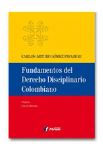 FUNDAMENTOS DEL DERECHO DISCIPLINARIO COLOMBIANO