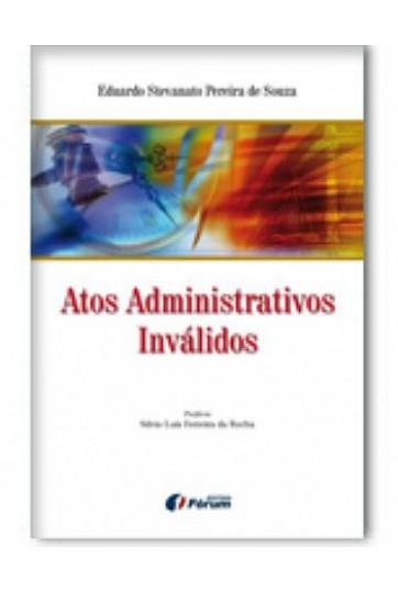 ATOS ADMINISTRATIVOS INVÁLIDOS