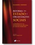 REFORMA DO ESTADO E ORGANIZAÇÕES SOCIAIS