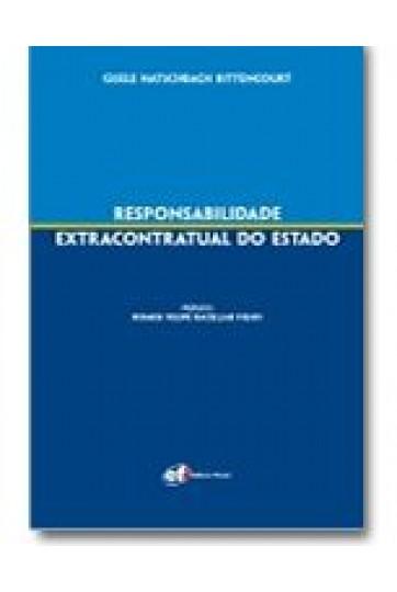 RESPONSABILIDADE EXTRACONTRATUAL DO ESTADO